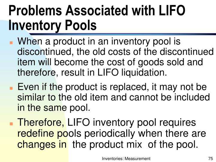 Problems Associated with LIFO Inventory Pools