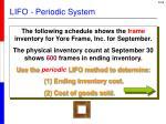 lifo periodic system