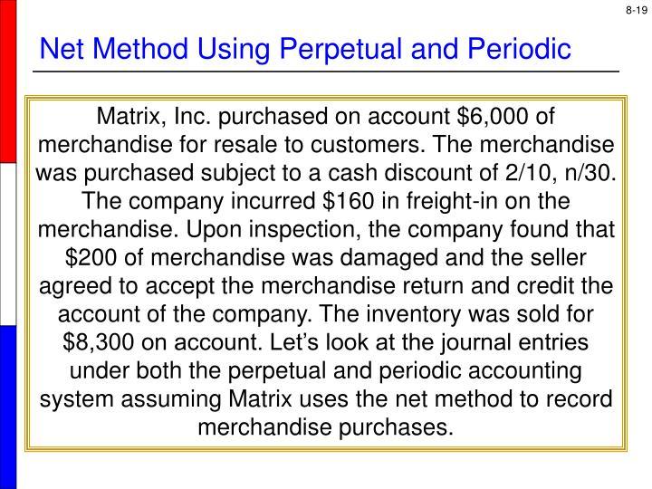 Net Method Using Perpetual and Periodic