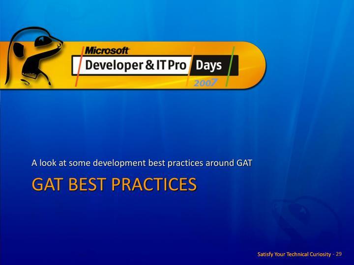 A look at some development best practices around GAT