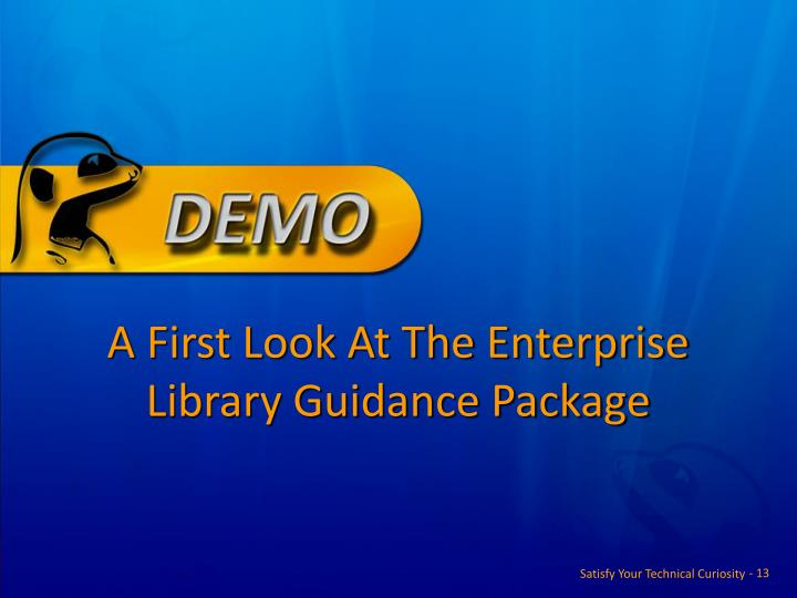 A First Look At The Enterprise Library Guidance Package