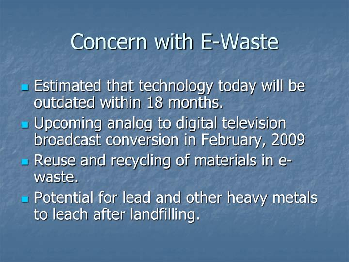 Concern with e waste