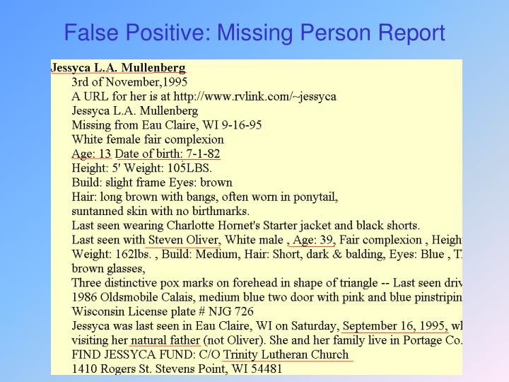 False Positive: Missing Person Report