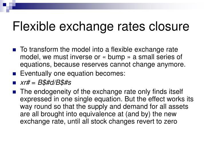 Flexible exchange rates closure