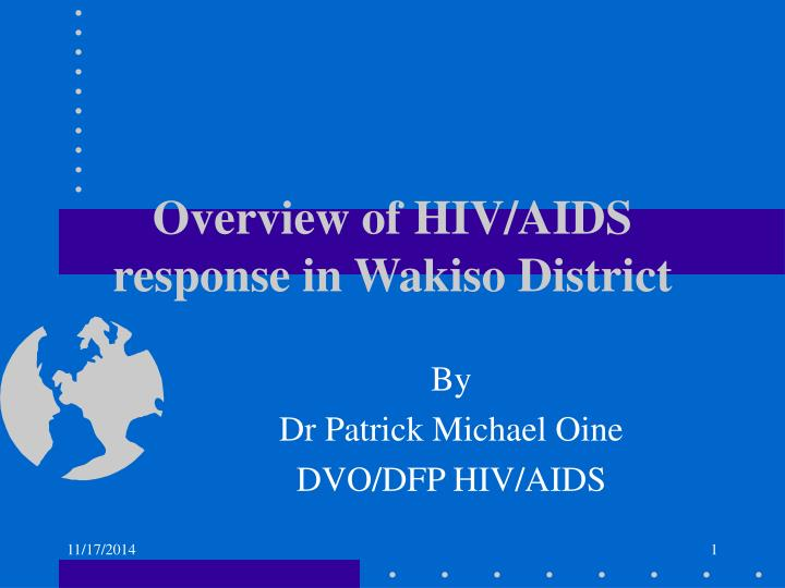 overview of hiv aids response in wakiso district