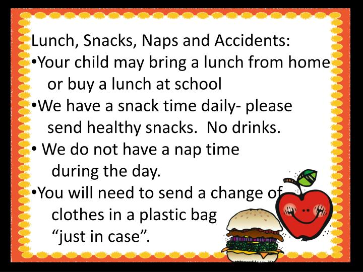 Lunch, Snacks, Naps and Accidents: