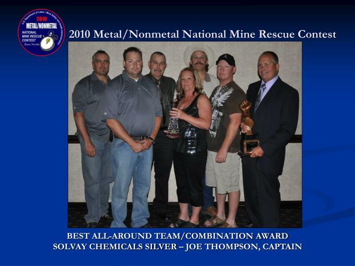 2010 Metal/Nonmetal National Mine Rescue Contest