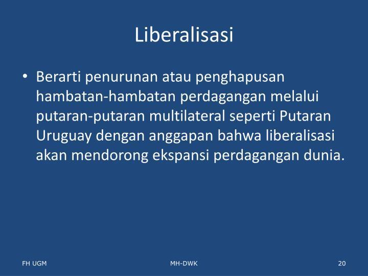 Liberalisasi