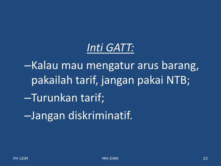 Inti GATT: