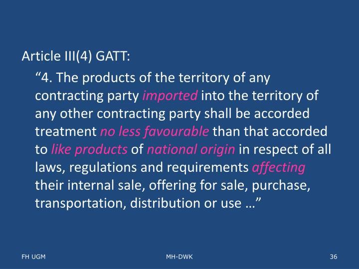 Article III(4) GATT: