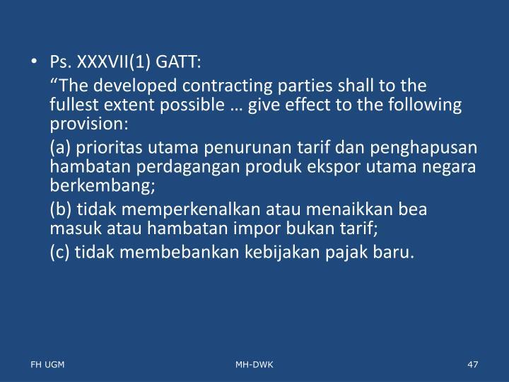 Ps. XXXVII(1) GATT: