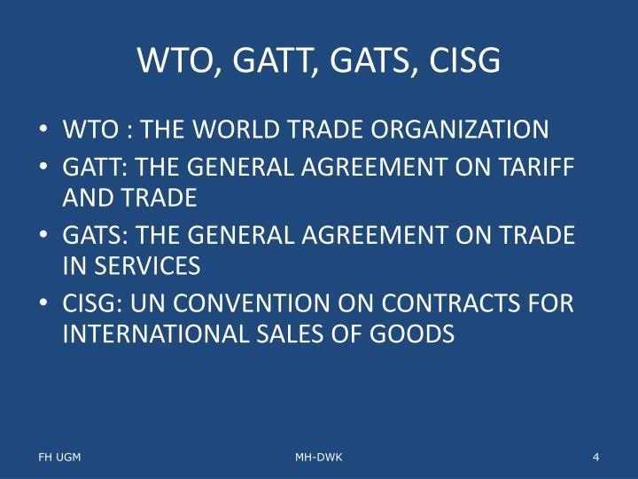 WTO, GATT, GATS, CISG