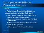 the importance of repo for government bond continued