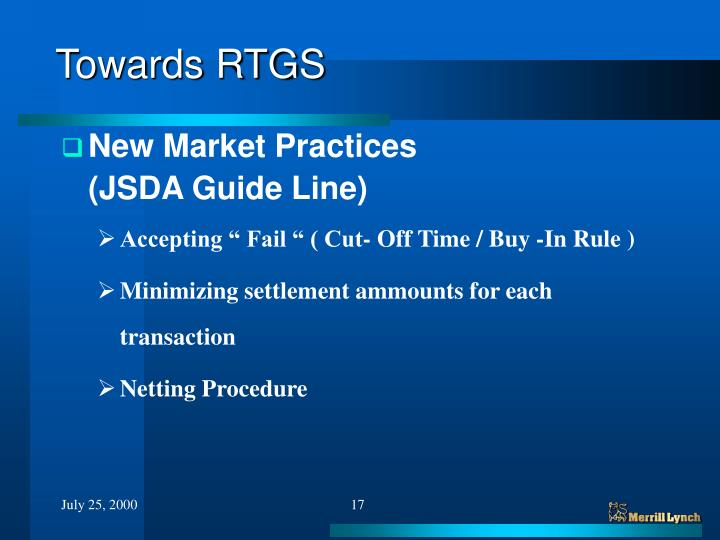 Towards RTGS