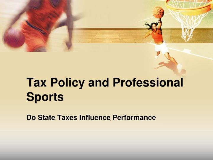 Tax Policy and Professional Sports