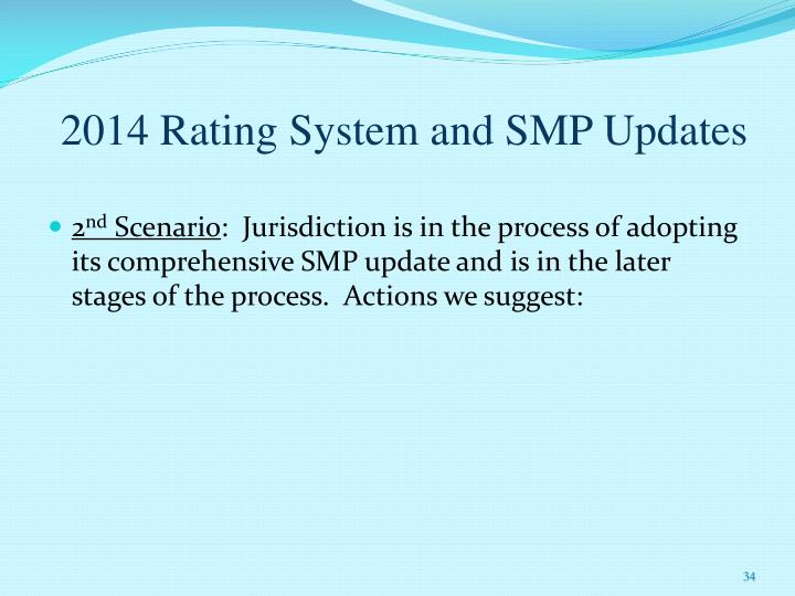 2014 Rating System and SMP Updates