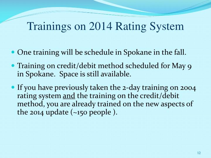 Trainings on 2014 Rating System