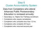 step 6 cluster accountability system