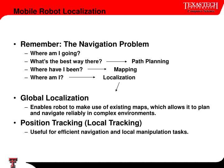 Remember: The Navigation Problem