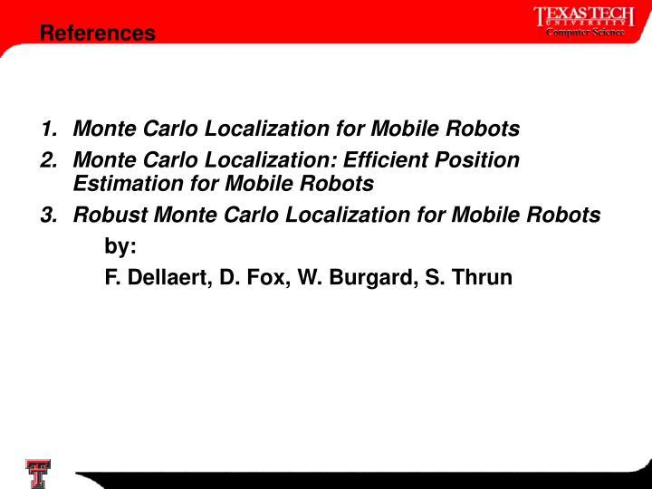 Monte Carlo Localization for Mobile Robots