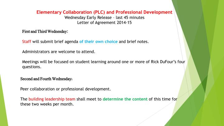 Elementary Collaboration (PLC) and Professional Development