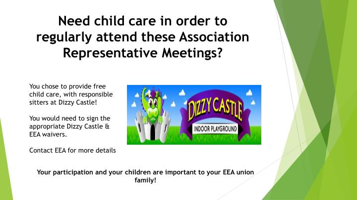 Need child care in order to regularly attend these Association Representative Meetings?