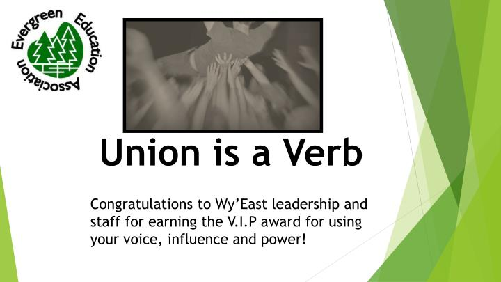 Union is a Verb