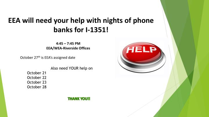 EEA will need your help with nights of phone banks for I-1351!