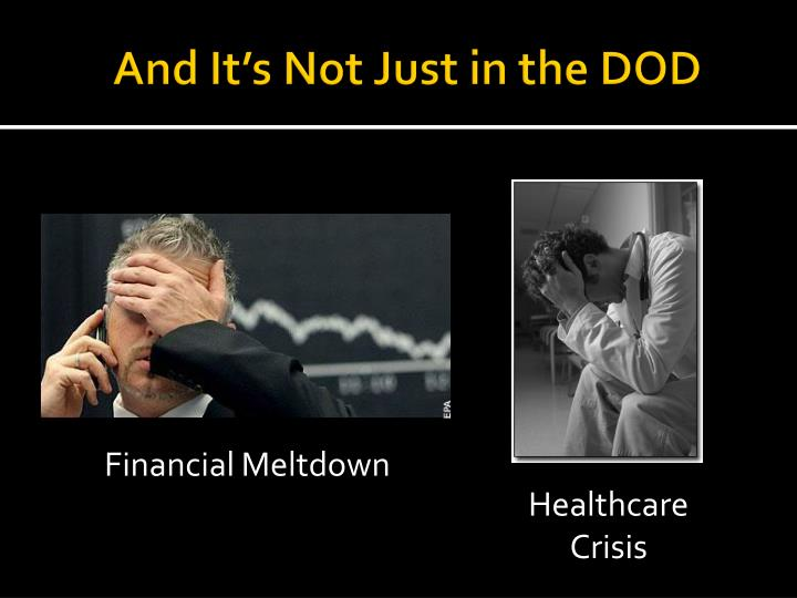 And It's Not Just in the DOD