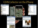coin collector on the iphone