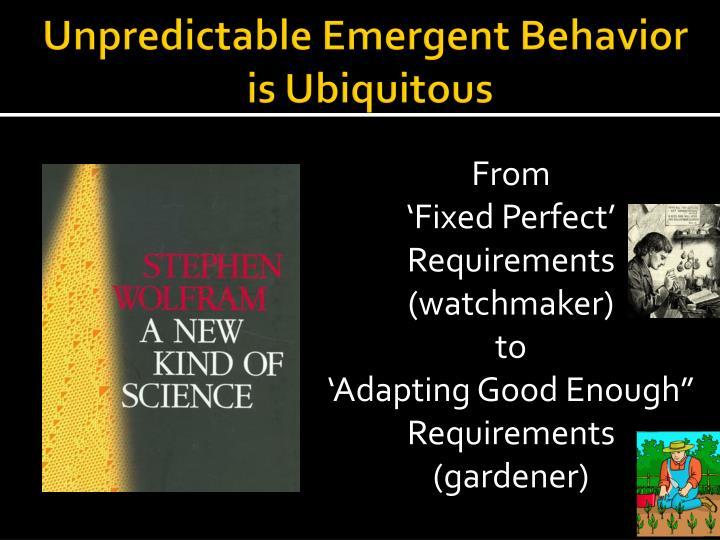 Unpredictable Emergent Behavior
