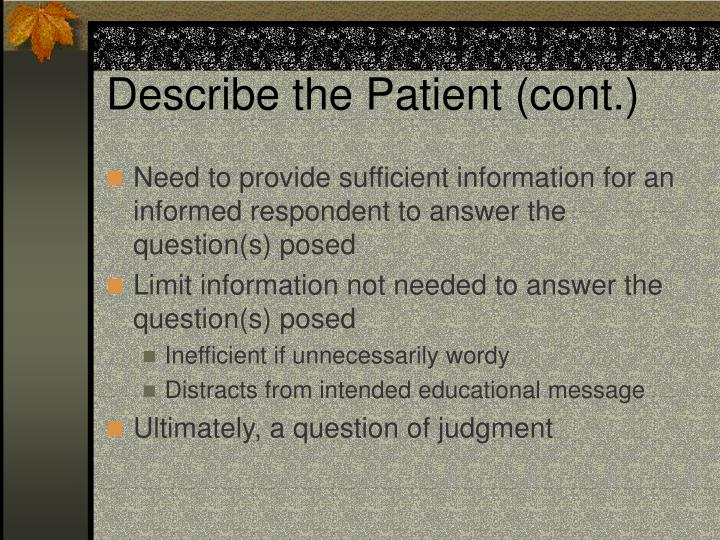 Describe the Patient (cont.)