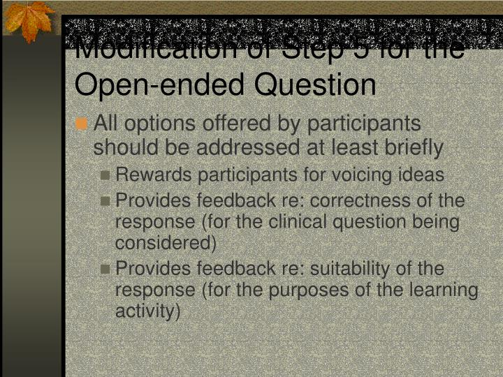 Modification of Step 5 for the Open-ended Question