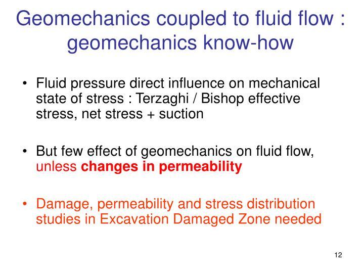 Geomechanics coupled to fluid flow : geomechanics know-how
