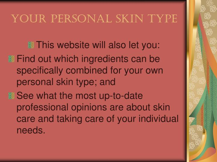 Your Personal Skin Type