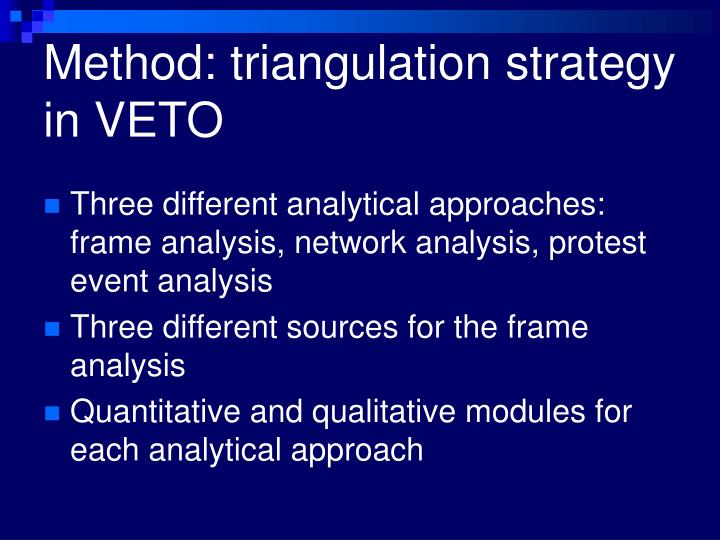 Method: triangulation strategy in VETO