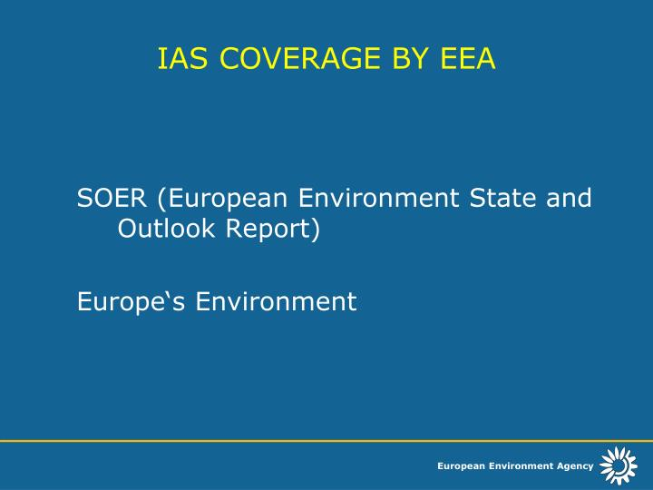 IAS COVERAGE BY EEA