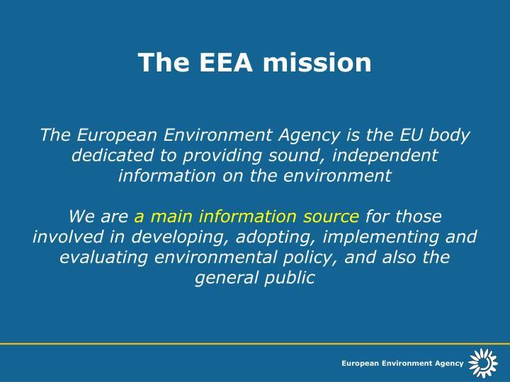 The EEA mission
