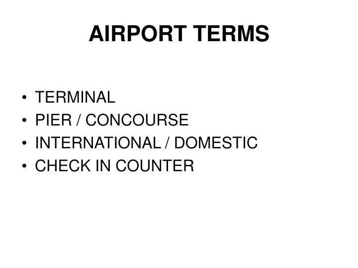 AIRPORT TERMS