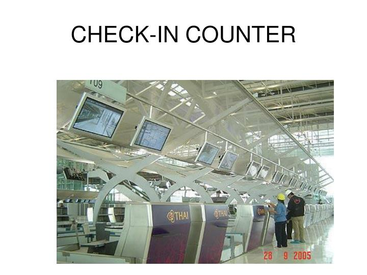 CHECK-IN COUNTER