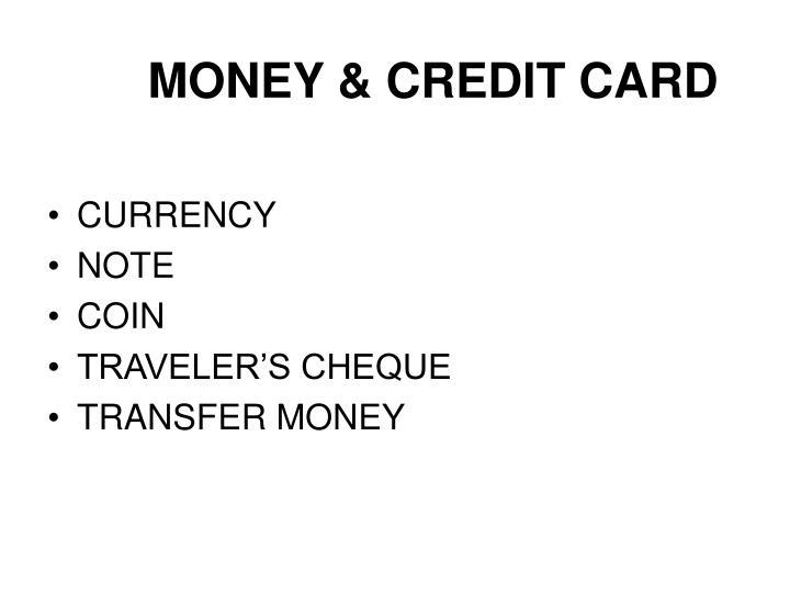 MONEY & CREDIT CARD