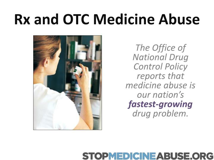 Rx and otc medicine abuse