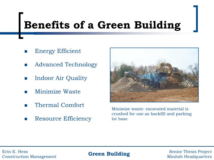 Minimize waste: excavated material is crushed for use as backfill and parking lot base
