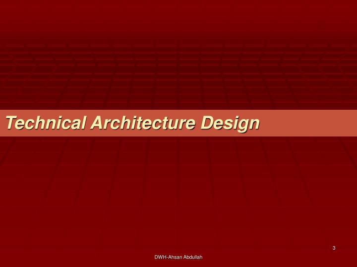 Technical Architecture Design