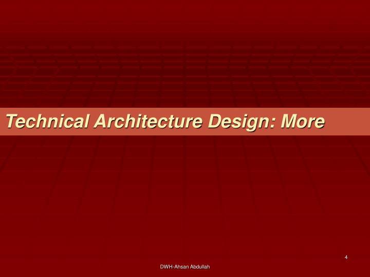 Technical Architecture Design: More