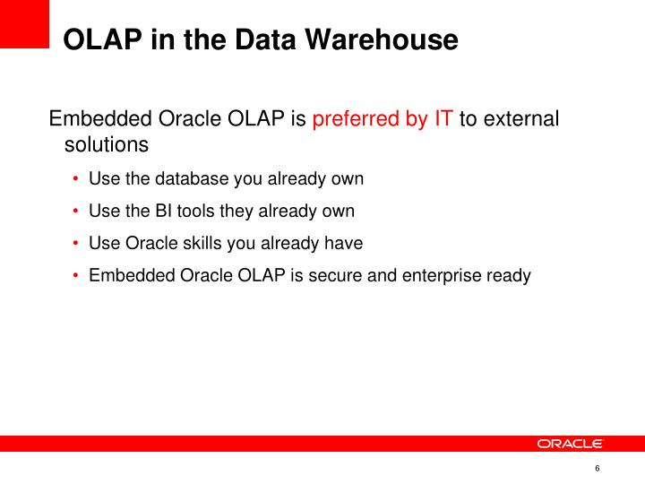 OLAP in the Data Warehouse
