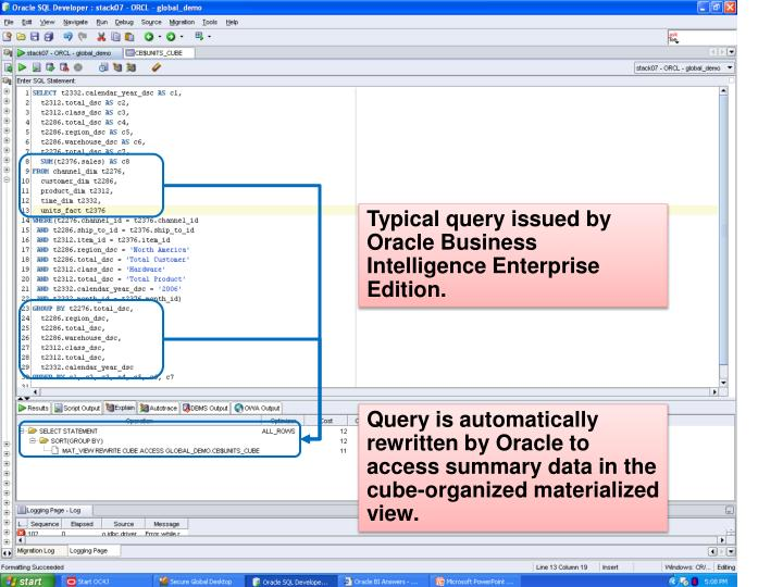 Typical query issued by Oracle Business Intelligence Enterprise Edition.
