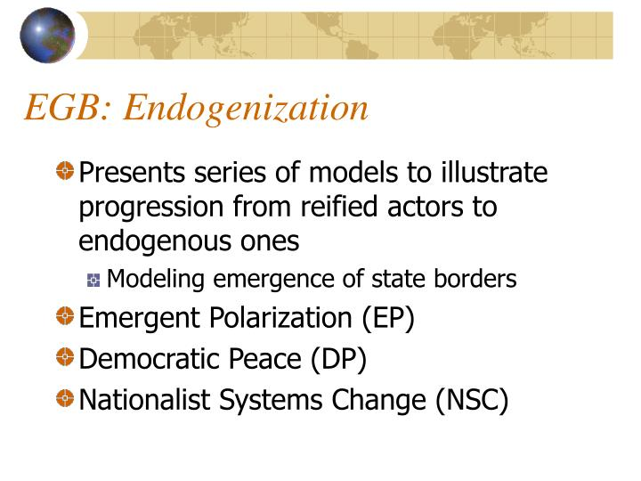 EGB: Endogenization