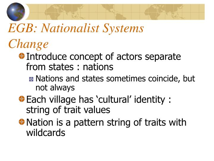 EGB: Nationalist Systems Change