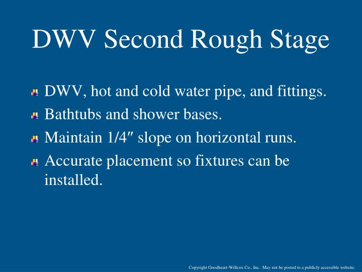 DWV Second Rough Stage